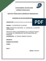 ESTUDIO DE CASO REAL  LA  CALIDAD EN  LA GESTIÓN EMPRESARIAL.