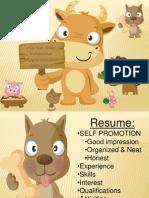 •SELF PROMOTION •Good Impression •Organized & Neat •Honest •Experience •Skills