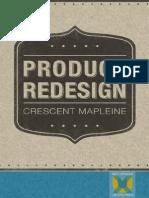 Product Redesign - Crescent Mapleine