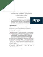 La información como insumo, recurso y producto en la sociedad de la información - Davidramirez