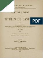 La sociedad chilena del siglo XVIII. Mayorazgos y títulos de Castilla. T.III.
