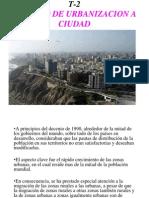 (T-2)1[1].-  PROCESO DE URBANIZACION A CIUDAD.ppt
