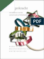 Burgerkracht. de Toekomst Van Het Sociaal Werk in Nederland