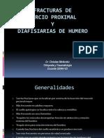 Fracturas de Humero Proximal y Diafisiarias