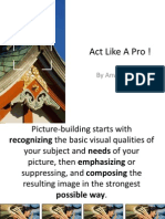 Act Like A Pro !