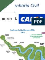 Subsídios para as questões (parte 2) - RUMO      À CAIXA 2014
