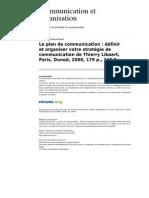 Le Plan de Communication Definir Et Organiser Votre Strategie de Communication de Thierry Libaert, Paris, Dunod, Review