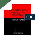 Orwell, George - Recuerdos de La Guerra Civil Espanola