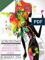 XI. Sororidad, posibilidad de resignificación y coexistencia entre las mujeres. 2014