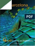 B Barcelona. Gaudi Y La Ruta Del Modernismo - H. Kliczkowski 2004