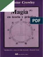 Magia(k) en Teoria y Practica -Aleister Crowley.