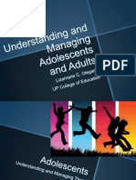 Managing Adolescents and Adults