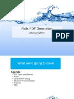 Ruby and Rails PDF Generation with Prawn, by John McCaffrey  at WindyCityRails 09