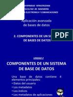 UNIDAD 2_COMPONENTES DE UN SISTEMA DE BD.ppt