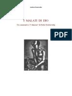 Dostoevskij I Malati Di Dio 2007