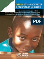 Direitos e Deveres Dos Solicitantes de Refugio e Refugiados No Brasil 2012