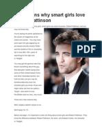 13 Reasons Why Smart Girls Love Robert Pattinson