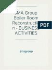 JMA Group Boiler Room Reconstruction - BUSINESS ACTIVITIES