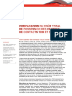 Comparaison du coût total de possession des centres de contacts TDM