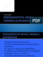 PERIODONTITIS  APICAL CRÓNICA SUPURATIVA.pptx