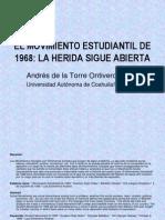 Exposición del Artículo Movimiento Estudiantil de 1968 La herida sigue abierta
