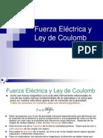 Fuerza Eléctrica y Ley de Coulomb