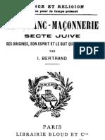 La Franc maçonnerie-SES ORIGINES, SON ESPRIT ET LE BUT QU'ELLE POURSUIT