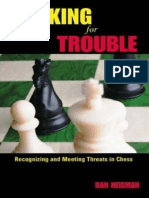 Dan Heisman - Looking for Trouble - Recognizing and Meeting Threats in Chess