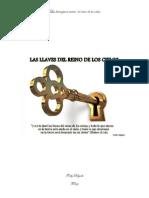 Las Llaves Para Entrar Al Reino de Los Cielos