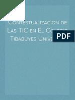 Contestualizacion de Las TIC en El Colegio Tibabuyes Universal