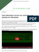 Dois traficantes morrem em confronto com policiais em Macaúbas _ CM