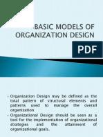 Basic Models of Organization Design