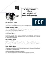 2014 Holy Week and Easter Sunday Schedule Greening of the Cross - Easter Sunday