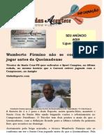 Wamberto Firmino não se conforma em jogar antes da Queimadense