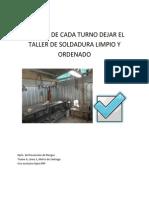 DESPUÉS DE CADA TURNO DEJAR EL TALLER DE SOLDADURA LIMPIO Y ORDENADO