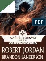 Az Ejfel Tornyai I_ - Robert Jordan, Brandon Sanderso
