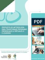 PROPUESTA DE METODOLOGÍA PARA TRANSFORMAR PROGRAMAS PRESENCIALES EA E-LEARNING