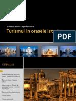 Turismul in Orasele Istorice