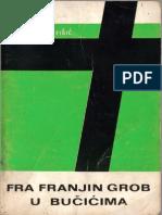 Fra Franjin grob u Bučićima, Fra Ladislav Fišić (1971)