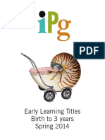 IPG Spring 2014 Early Learning Titles Birth to 3 Years