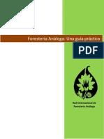 Foresteria Analoga. Una Guia Practica