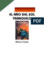 Tucker, Wilson - El Año del Sol Tranquilo