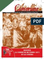 LA COMMUNE - Bulletin de l'Association des Amis de la Commune de Paris - 1871 - Hiver-Printemps 2006, Numero 27 - Dossier La Commune et le Cinéma