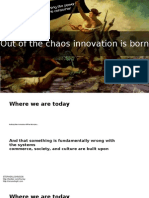 Out of the Chaos Innovation is Born