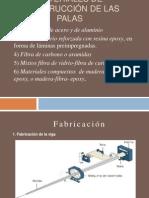Materiales DE construcción de las  PALAS