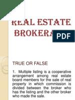 1  real estate brokerage t or f