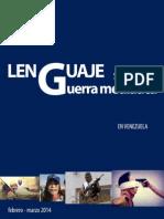 Lenguaje y Guerra mediática en Venezuela, febrero - marzo 2014