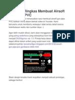 Panduan Ringkas Membuat Airsoft Gun Pipa PVC