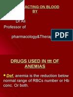Drugs Used in Ttt of Anaemias Lec6