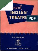 Ancirnt Indian Theatre -D. R. Mangkad